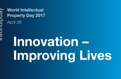 The Theme of 2017 World IP Day Released: Innovation – Improving Lives