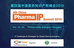 4th China Pharma IP Summit 2019,Oct 23-25,Shanghai China