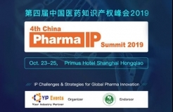 4th China Pharma IP Summit 2019 Agenda Overview,Oct23-25 at Shanghai