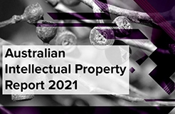 The Australian Intellectual Property Report 2021 is now available!